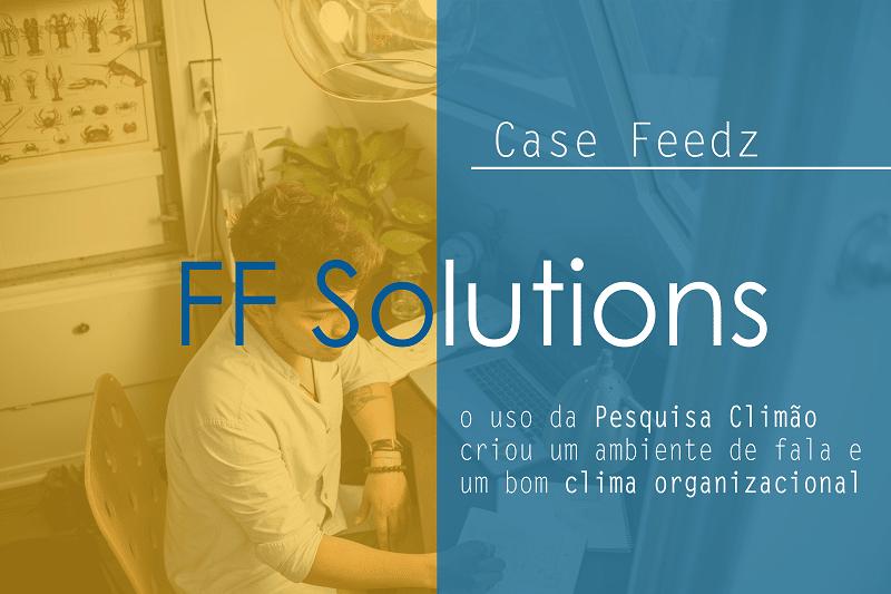 [CaseFeedz] FF Solutions aposta na Climão para estimular o espaço de fala