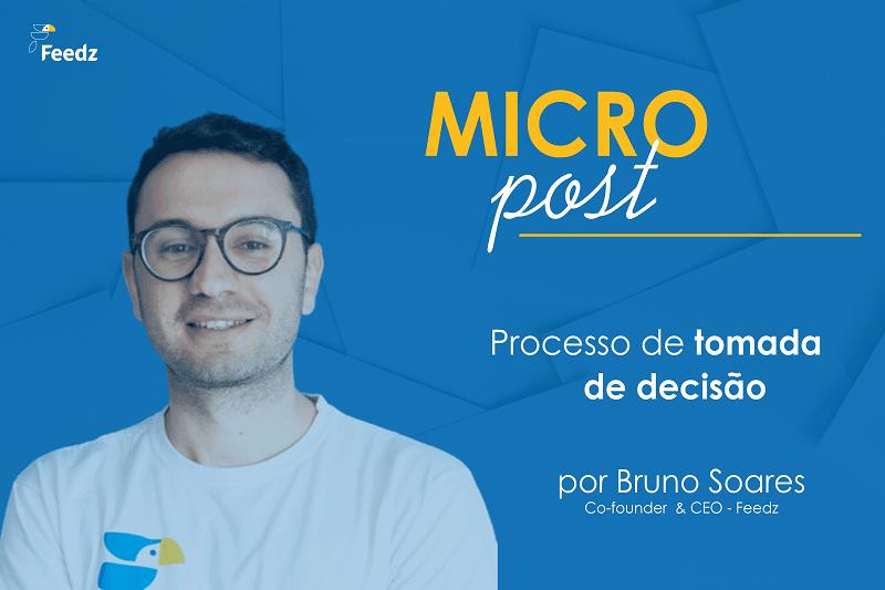[MicroPost] Processo de tomada de decisão