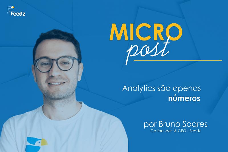 [MicroPost] Analytics são apenas números