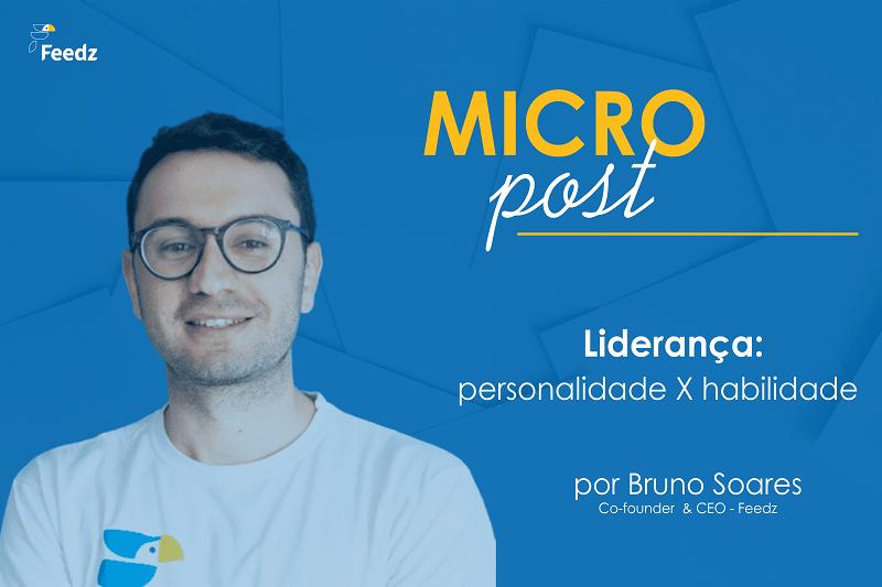 [MicroPost] Liderança: conciliando personalidade e habilidade